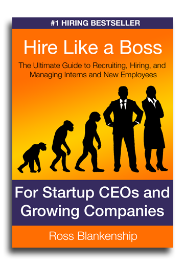 5458e20f4477739a611c0d32_Hire-Like-a-Boss-Ross-Blankenship-Recruiting-Talent.png