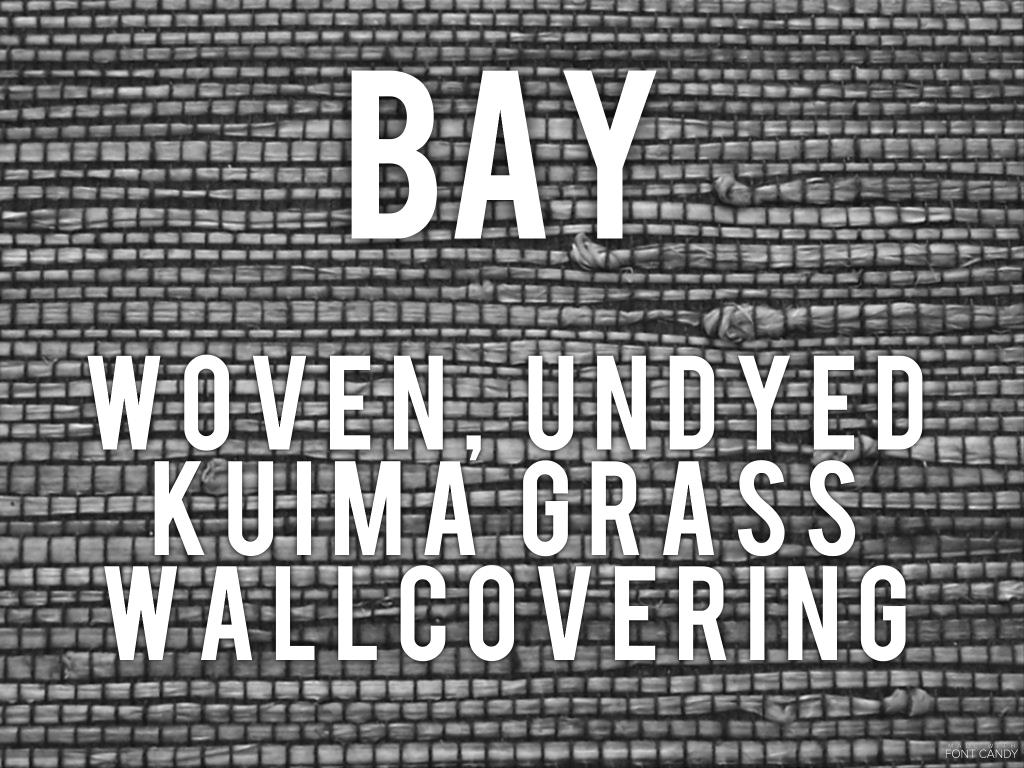 Bay - undyed grasscloth wallcovering
