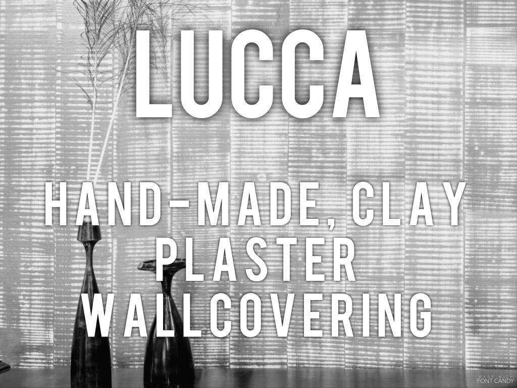 Lucca -- hand-made clay plaster wallcovering