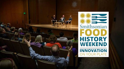 Smithsonian Food History Weekend