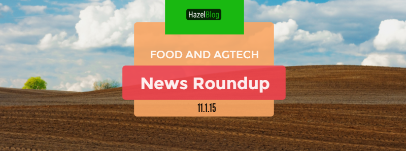 HazelBlog Article Banner: Food Waste News Round Up - Top Food Waste Prevention and Ag-Tech Stories
