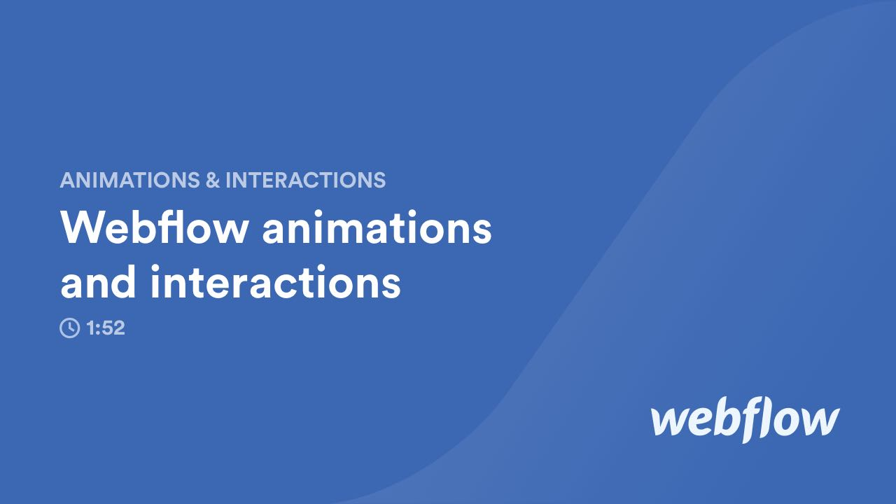 Webflow animations and interactions (Video) | Webflow Help