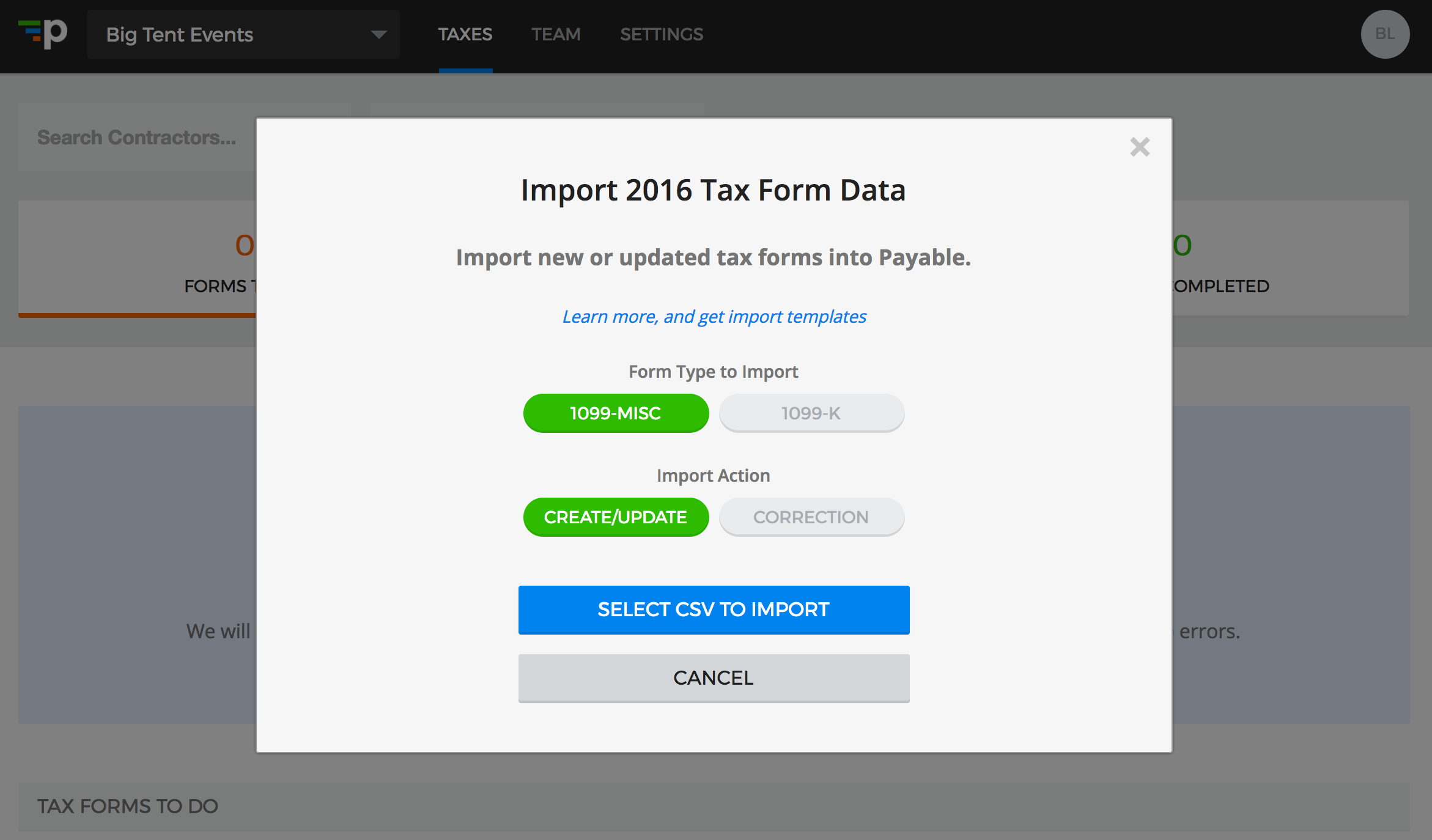 Importing your tax forms csv into payable import action createupdate is to create new 1099 forms or to update existing 1099 forms import action correction is to correct forms that were falaconquin