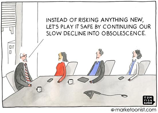 The Marketoonist cartoon on playing it safe