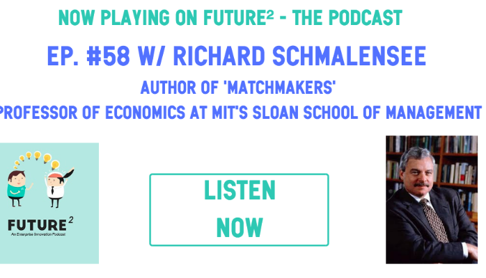 Podcast: Marketplaces with MIT's Richard Schmalensee