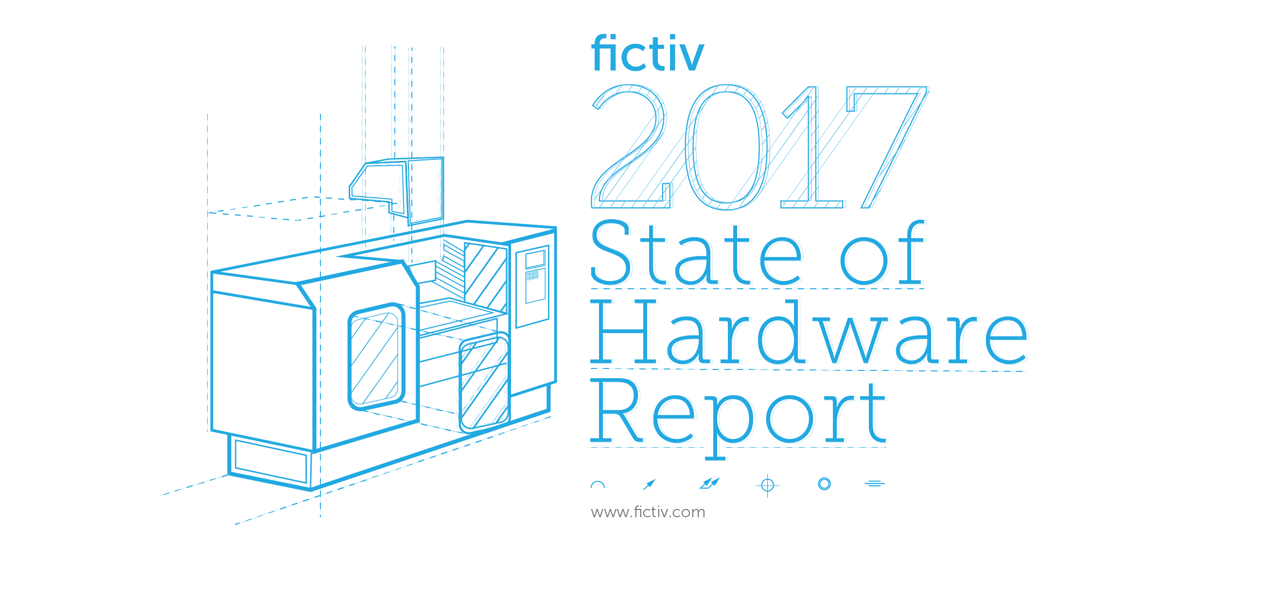 Fictiv 2017 State of Hardware Report