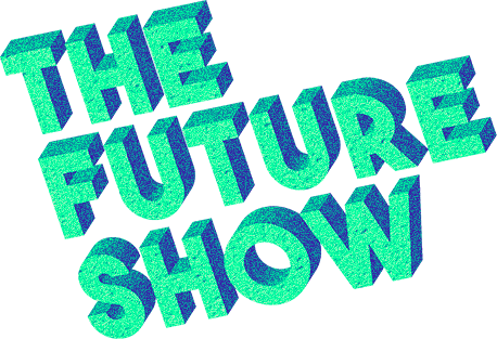 The Future Show by Video Catalog