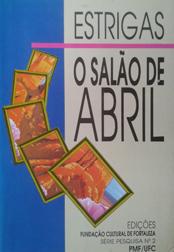 Salão de Abril: História e personagens