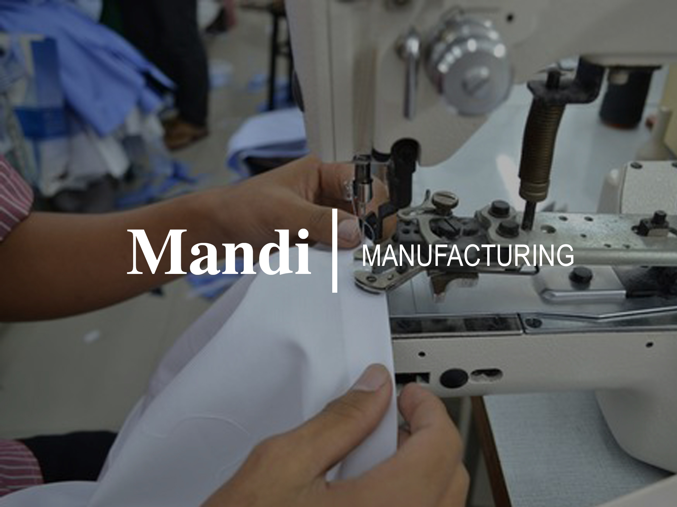 Manufactoring