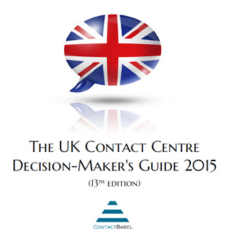 UK Contact Centre Decision-Makers' Guide 2015 — Multichannel Workforce Management