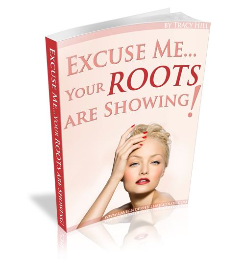 Excuse Me… Your Roots are Showing!