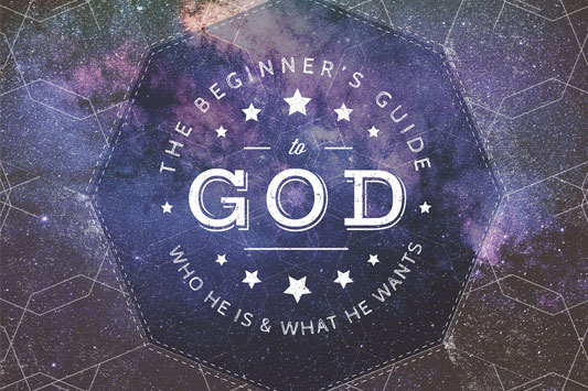 Beginner's Guide to God Sermon Series