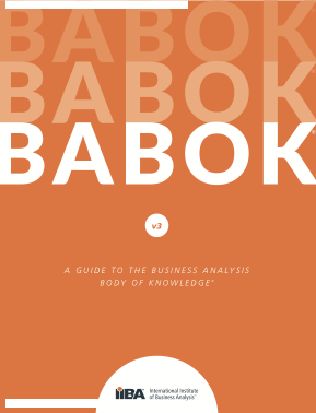 A Guide to the Business Analysis Body of Knowledge (BABOK)