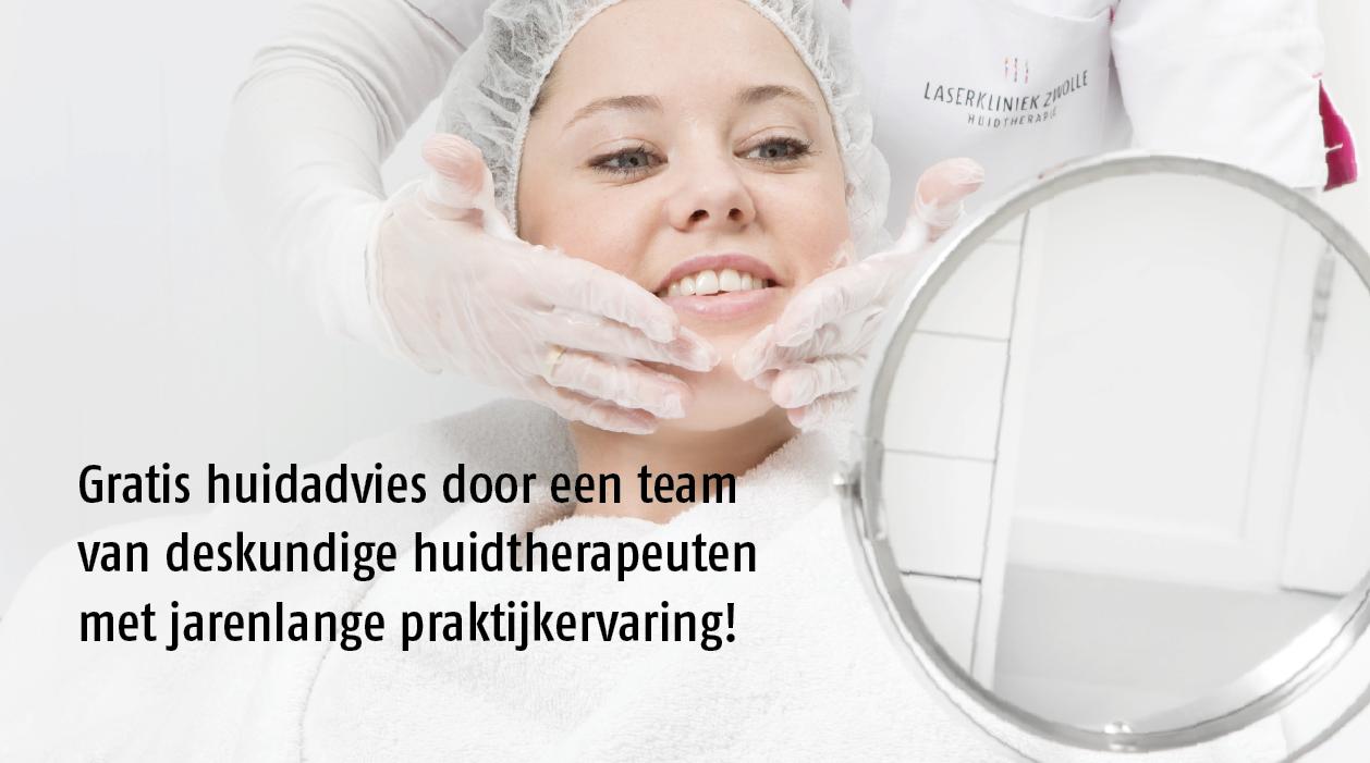 Laserkliniek Zwolle- huidtherapie hanteert geen tarieven voor advies.