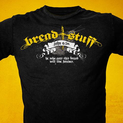Christian T-Shirt Design | Bread Stuff