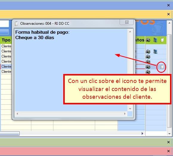 Presionando el icono de Observaciones del cliente las puedes visualizar
