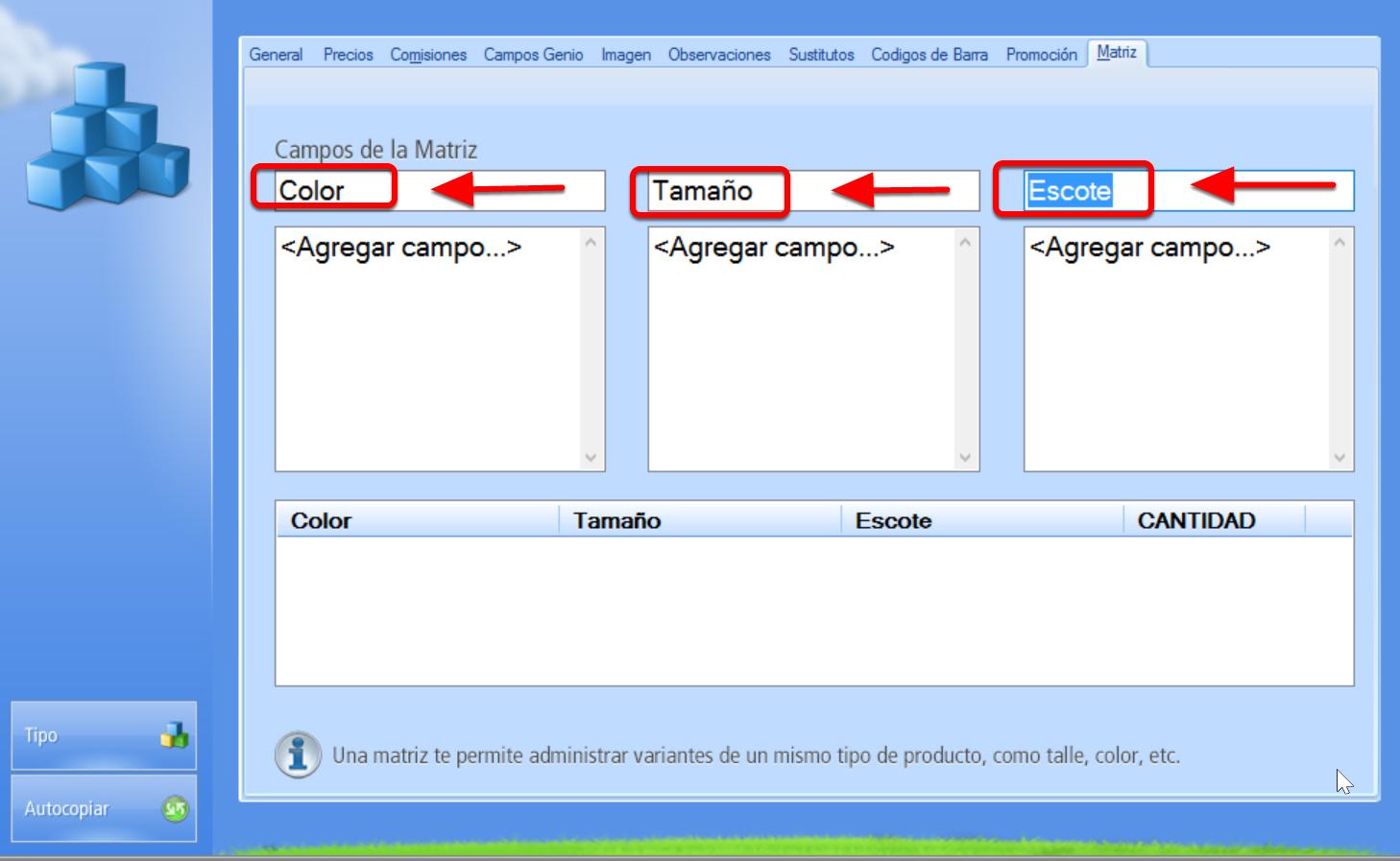 Nombrar campo correspondiente a cada una de las características que varían. Por ejemplo: Color, Talla, Escote