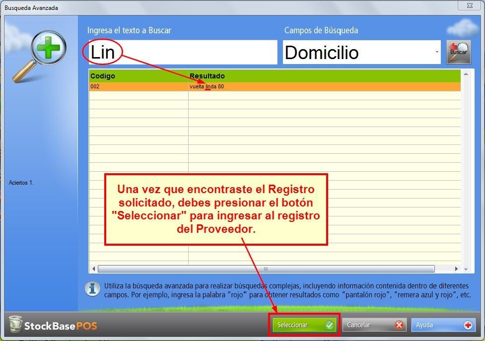 Presionando el botón Seleccionar accedes al registro de ese proveedor