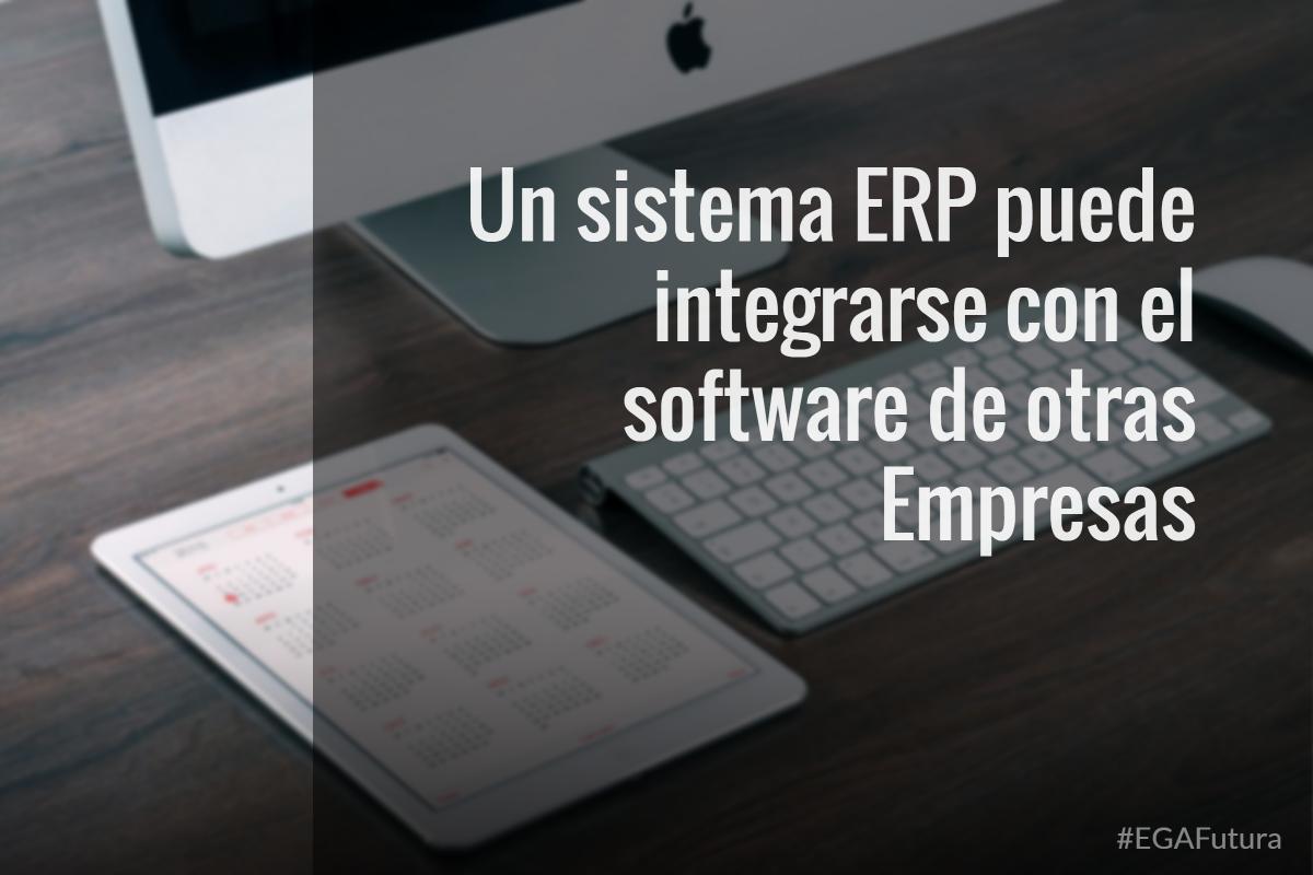 Un sistema ERP puede integrarse con el software de otras Empresas
