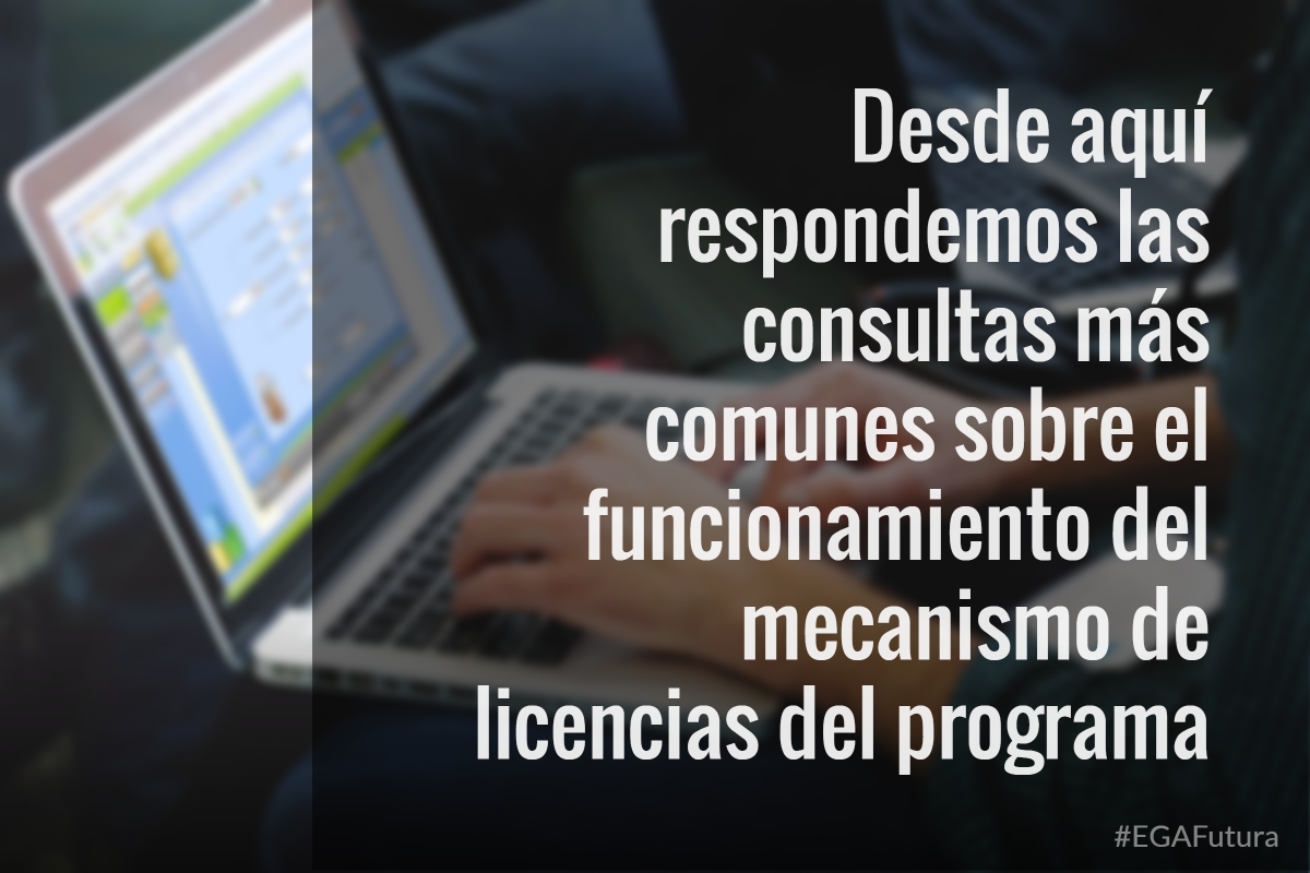 Desde aquí respondemos las consultas más comunes sobre el funcionamiento del mecanismo de licencias del programa.