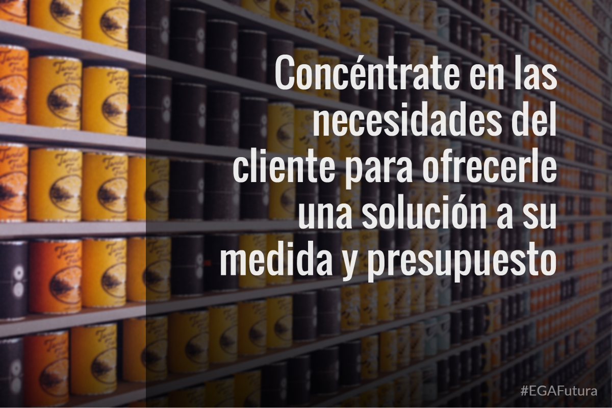 Concéntrate en las necesidades del cliente para ofrecerle una solución a su medida y presupuesto