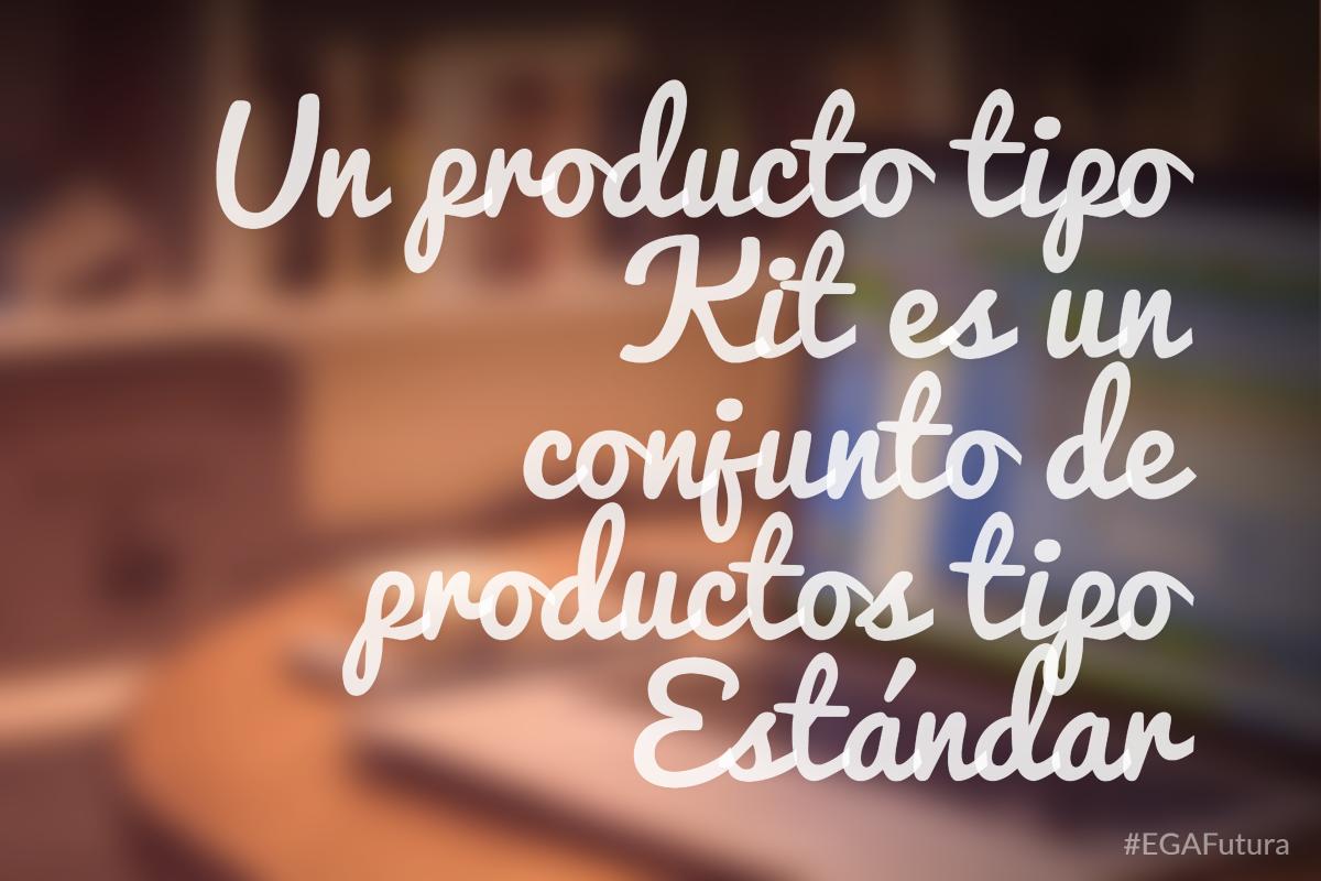 Un producto tipo Kit es un conjunto de productos tipo estándar.