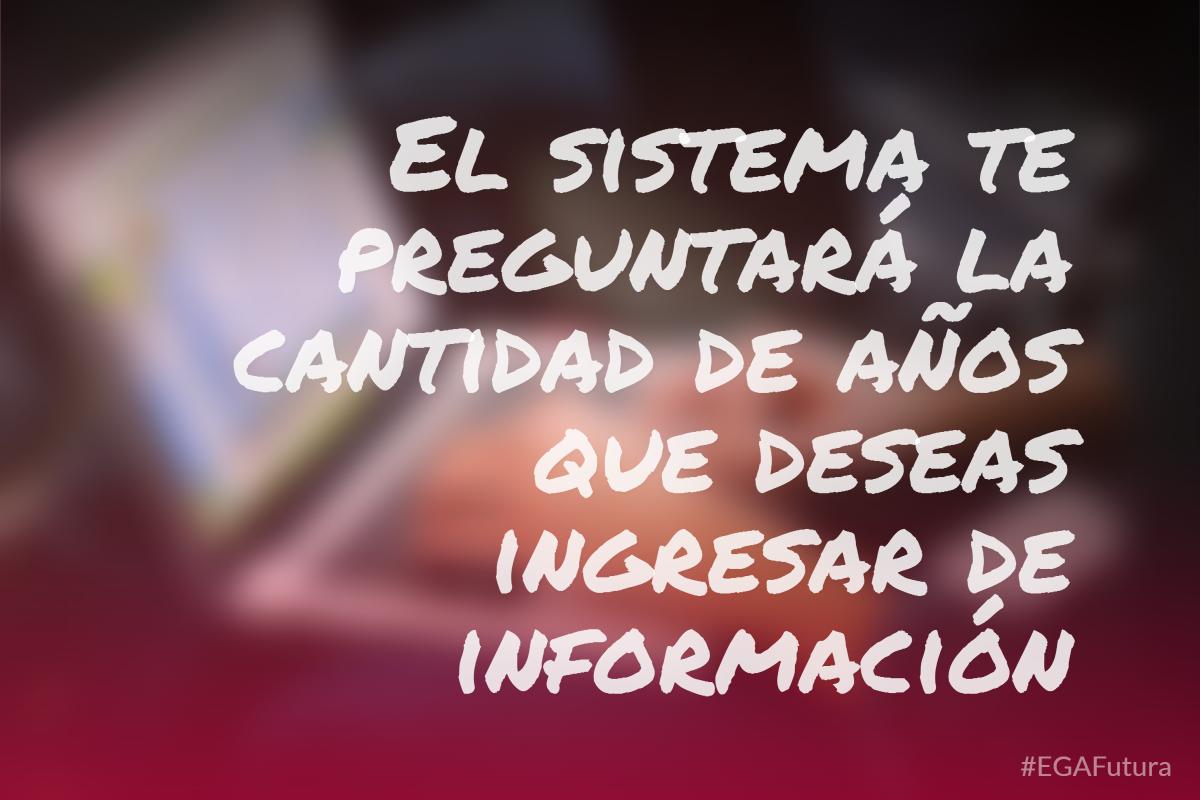 Debes especificar cuantos años de información deseas conservar