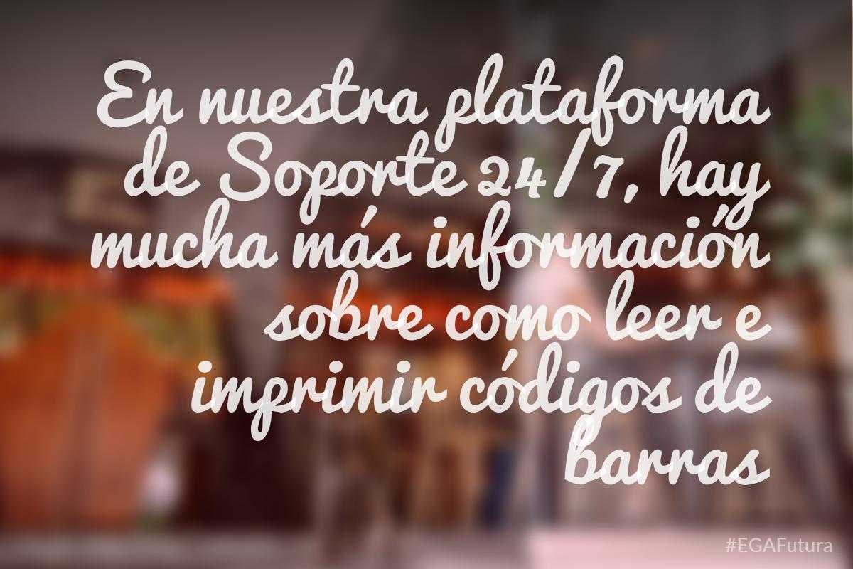 En nuestra plataforma de Soporte 24/7, hay mucha más información sobre como leer e imprimir códigos de barras