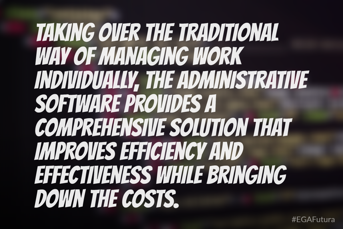 Taking over the traditional way of managing work individually, the administrative software provides a comprehensive solution that improves efficiency and eddectivenes while bringing down the costs