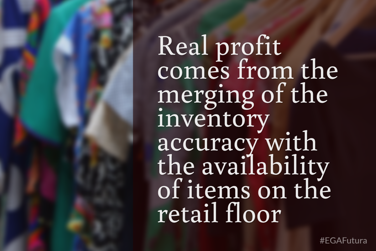 real profit comes from the merging of the inventory accuracy with the availability of items on the retail floor