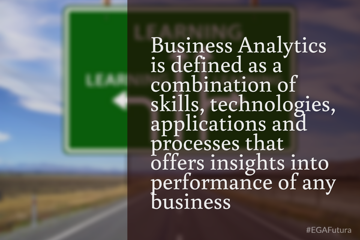 Business Analytics is defined as a combination of skills, technologies applications and processes that offers insights into performance of any business