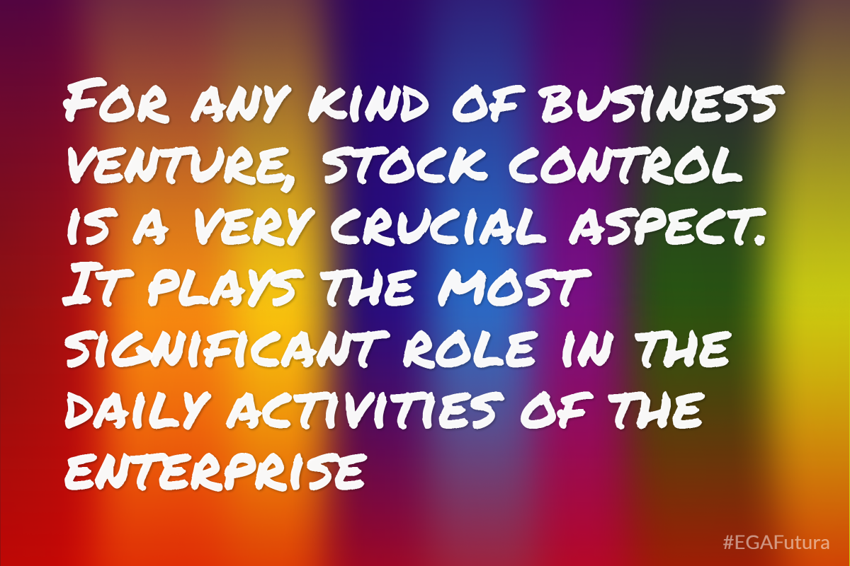 For any kind of business venture, stock control is a very crucial aspect. It plays the most significant role in the daily activities of the enterprise