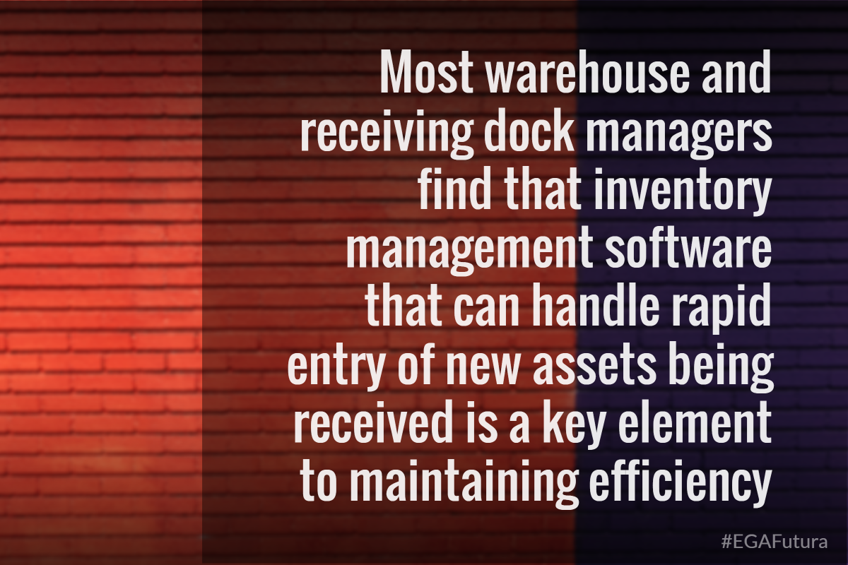 most warehouse and receiving dock managers find that inventory management software that can handle rapid entry of new assets being received is a key element to maintaining efficiency