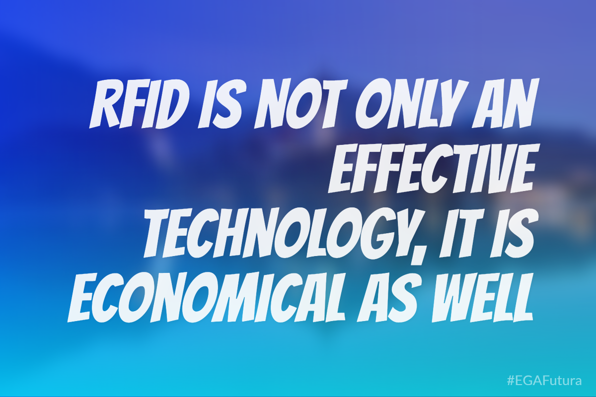 RFID is not only an effective technology, it is economical as well