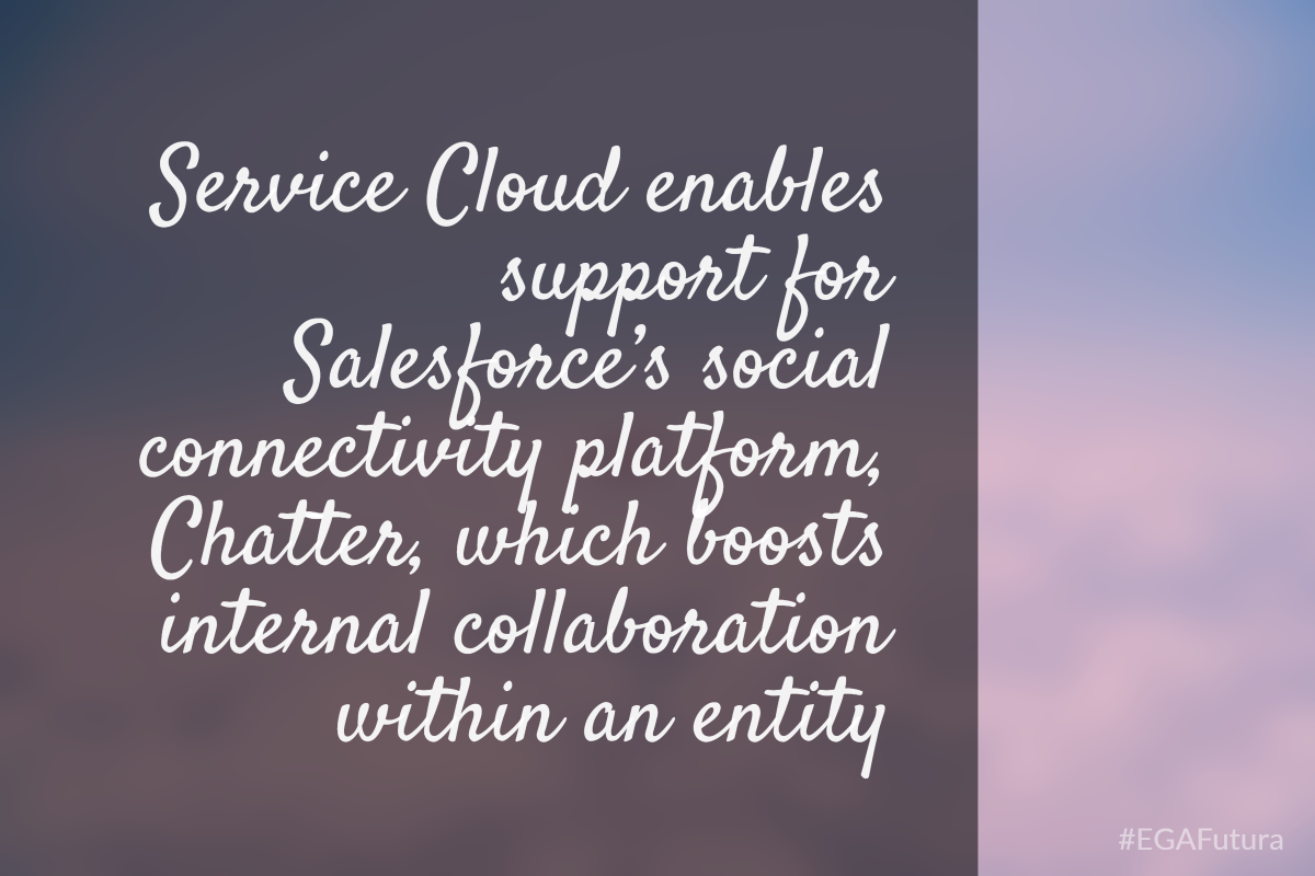 Service Cloud enables support for Salesforce's social connectivity platform, Chatter, which boosts internal collaboration within an entity.