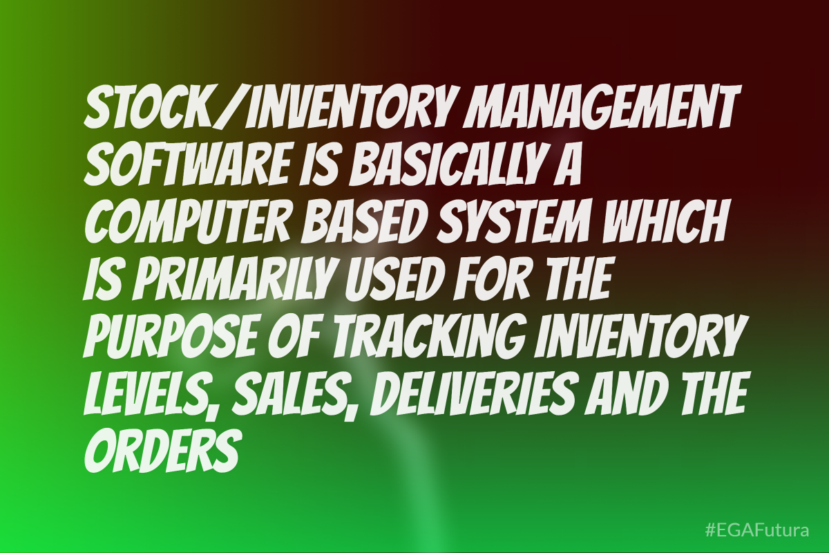 Stock/Inventory management software is basically a computer based system which is primarily used for the purpose of tracking inventory levels, sales, deliveries and the orders.