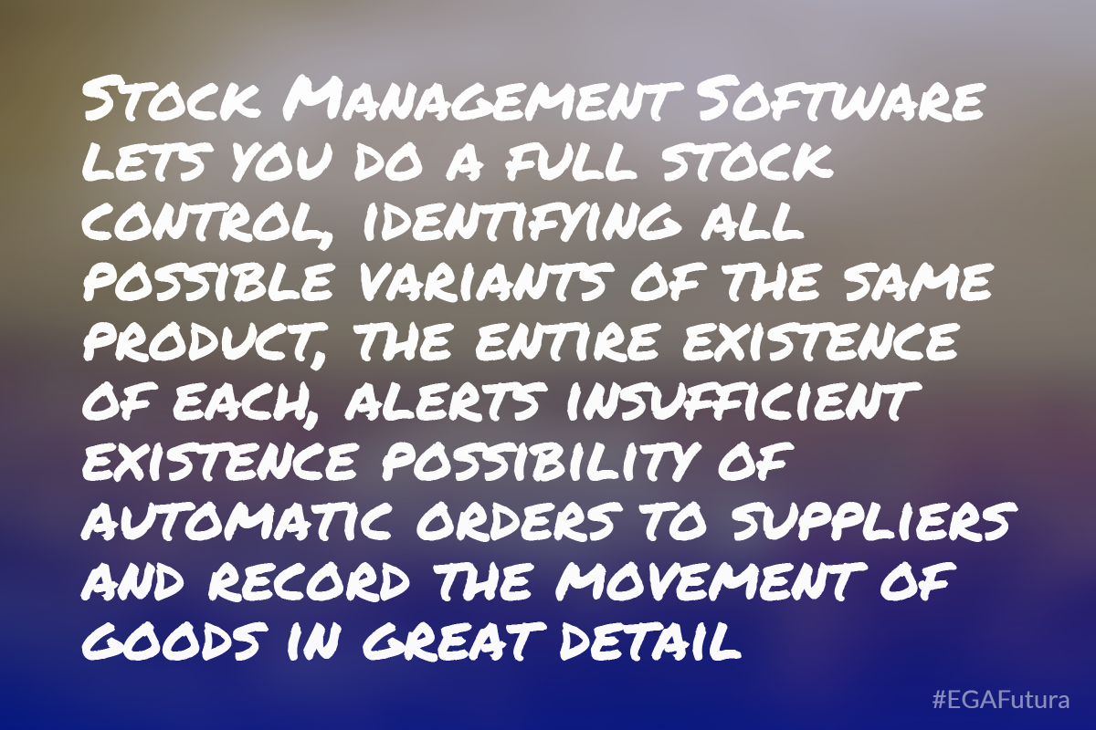 Stock  Management Software lets you do a full stock control, identifying all possible variants of the same product, the entire existence of each, alerts insufficient existence possibility of automatic orders to suppliers and record the movement of goods in great detail.