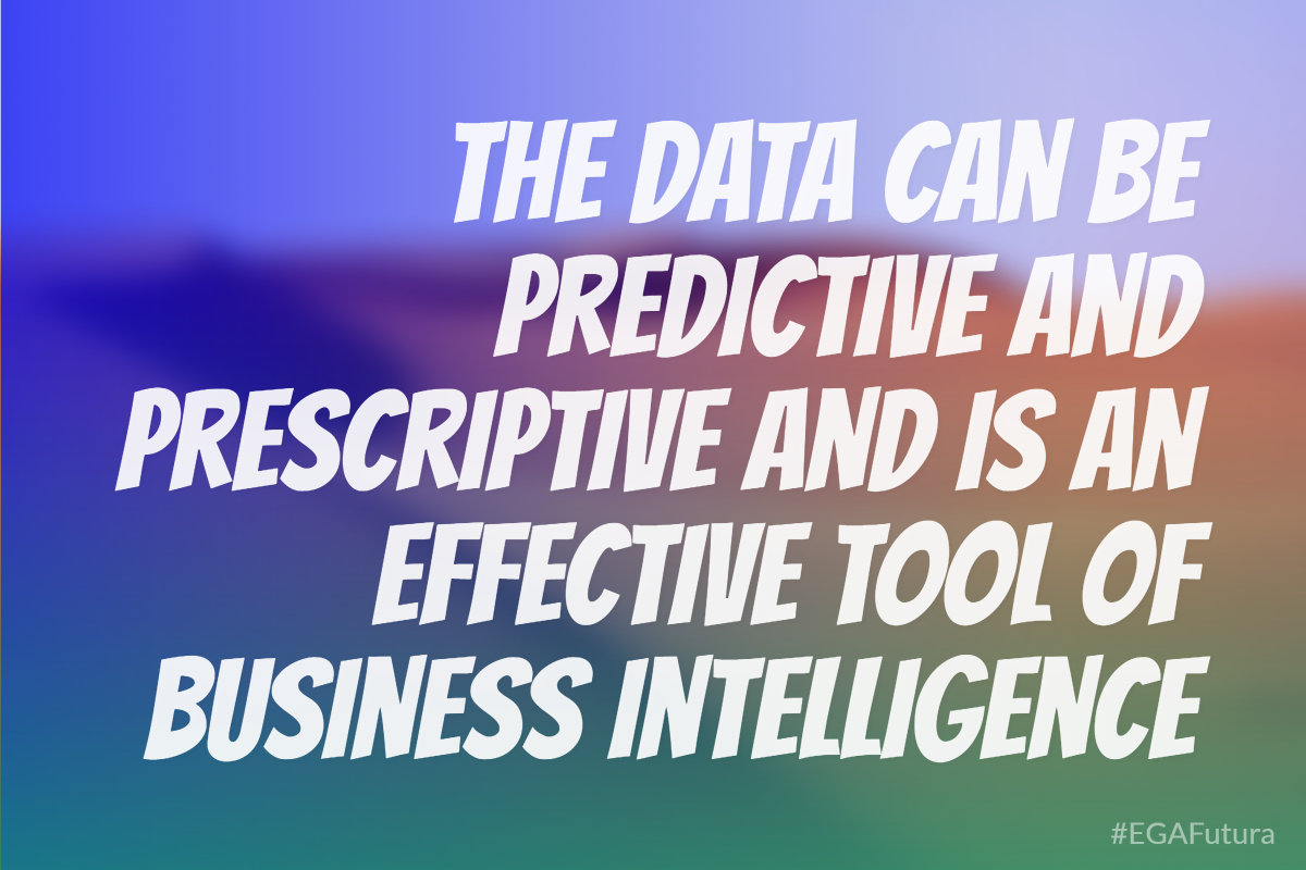 The data can be predictive and prescriptive and is an effective tool of business intelligence.
