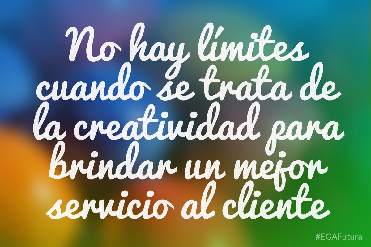 No hay límites cuando se trata de la creatividad para brindar un mejor servicio al cliente