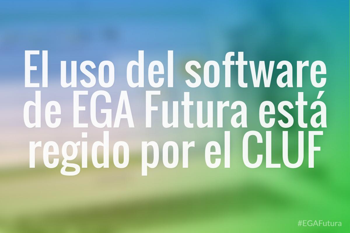 El uso del software de EGA Futura está regido por el CLUF