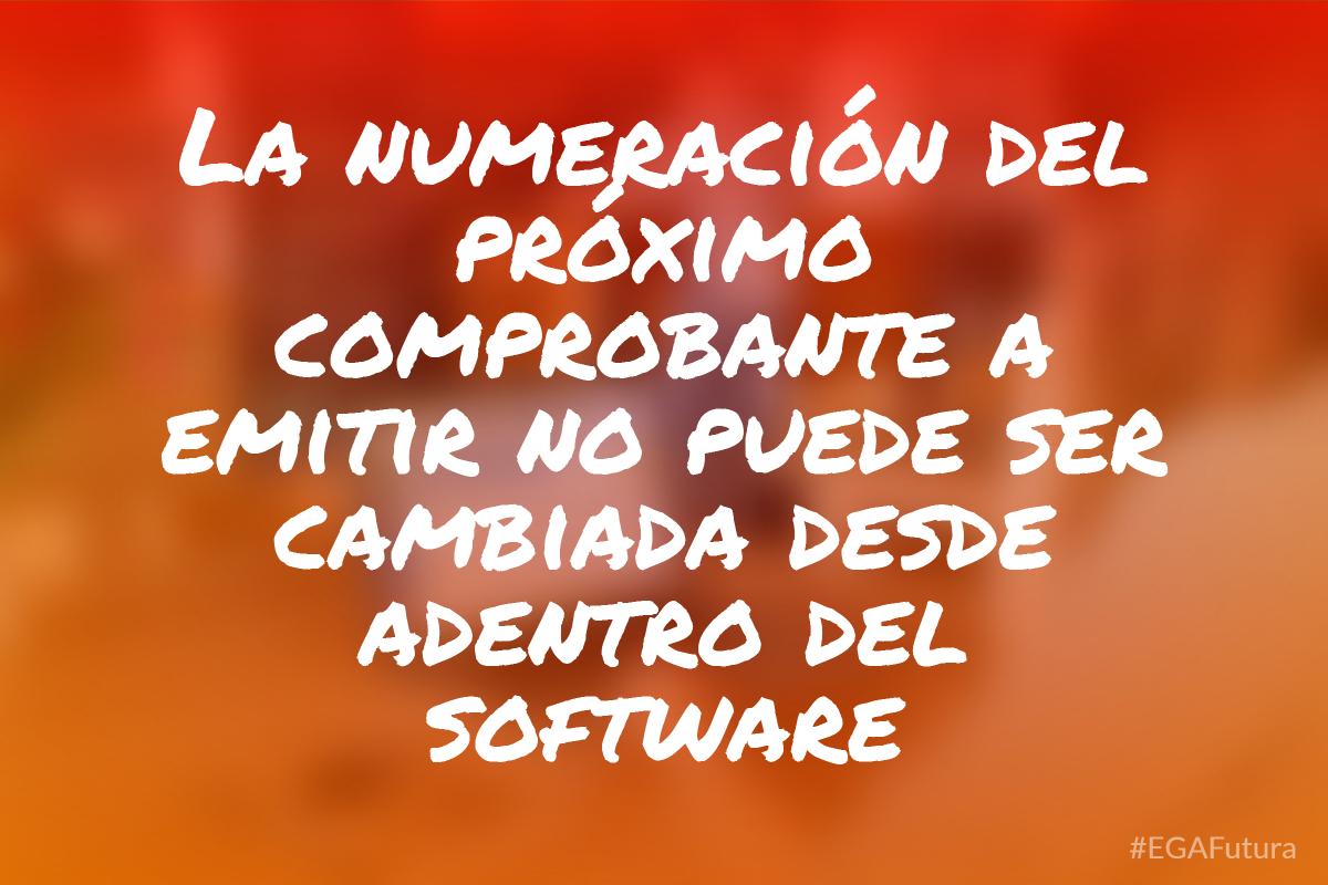 La numeración del próximo comprobante a emitir no puede ser cambiada desde adentro del software