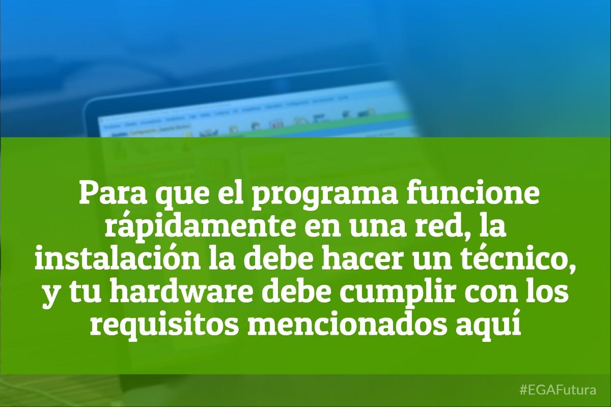 Para que el programa funcione rápidamente en una red, la instalación la debe hacer un técnico, y tu hardware debe cumplir con los requisitos mencionados aquí