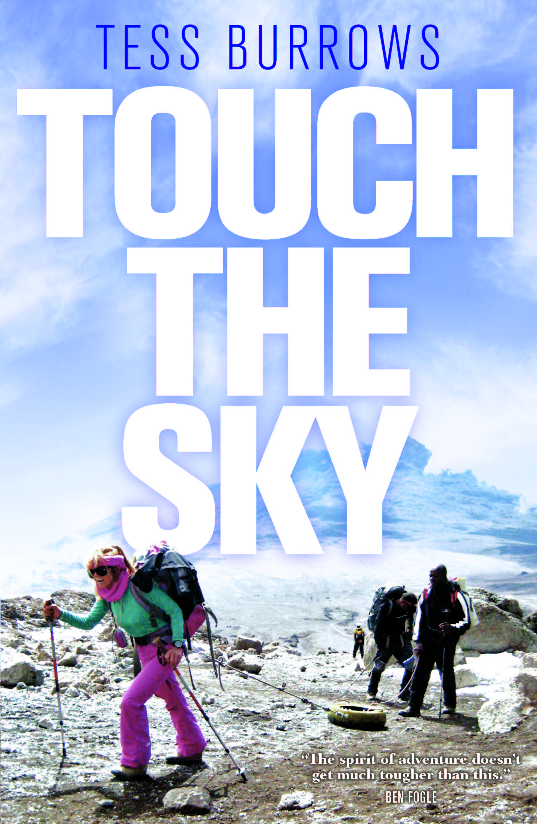 Touch the Sky - Book by Tess Burrows
