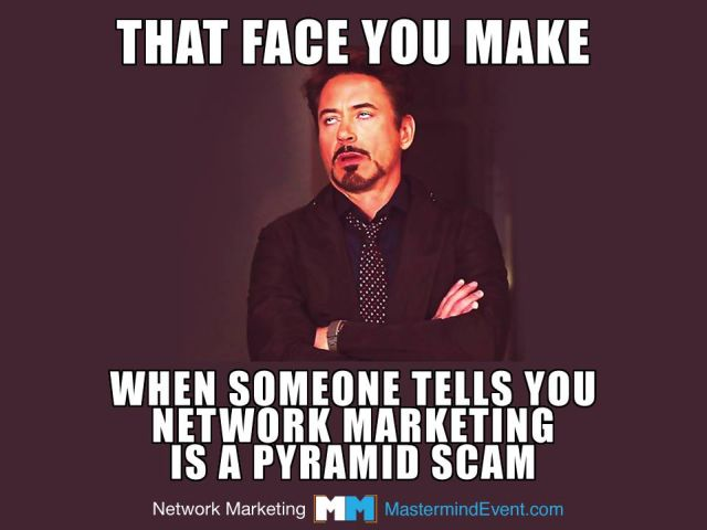 5922ec0314bdad59046050da_Image that face you make when when someone tells you network marketing