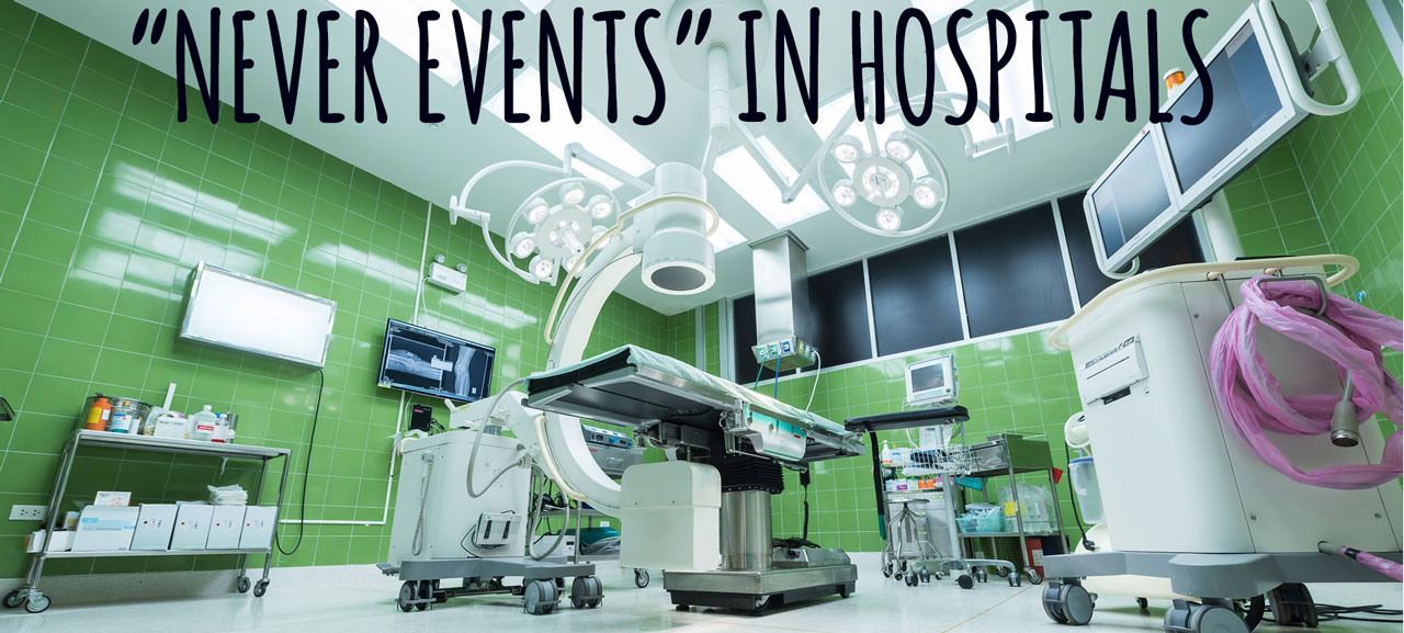 medical errors and never events in hospitals