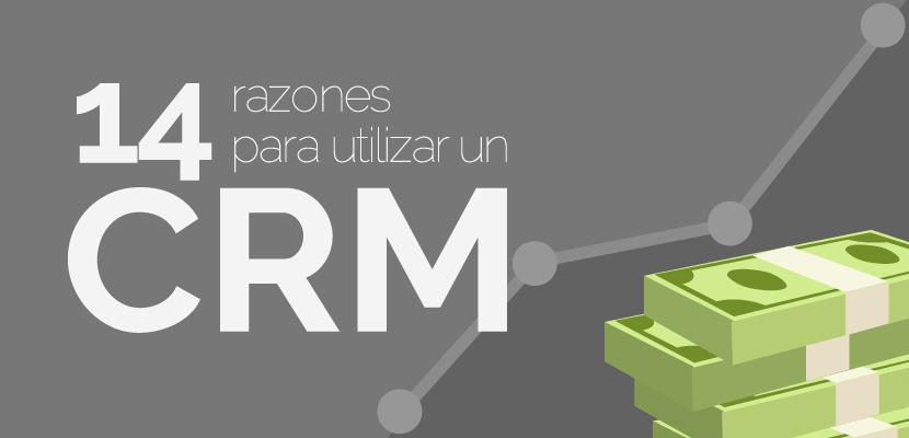 Infografía: 14 excelentes razones para utilizar un CRM.
