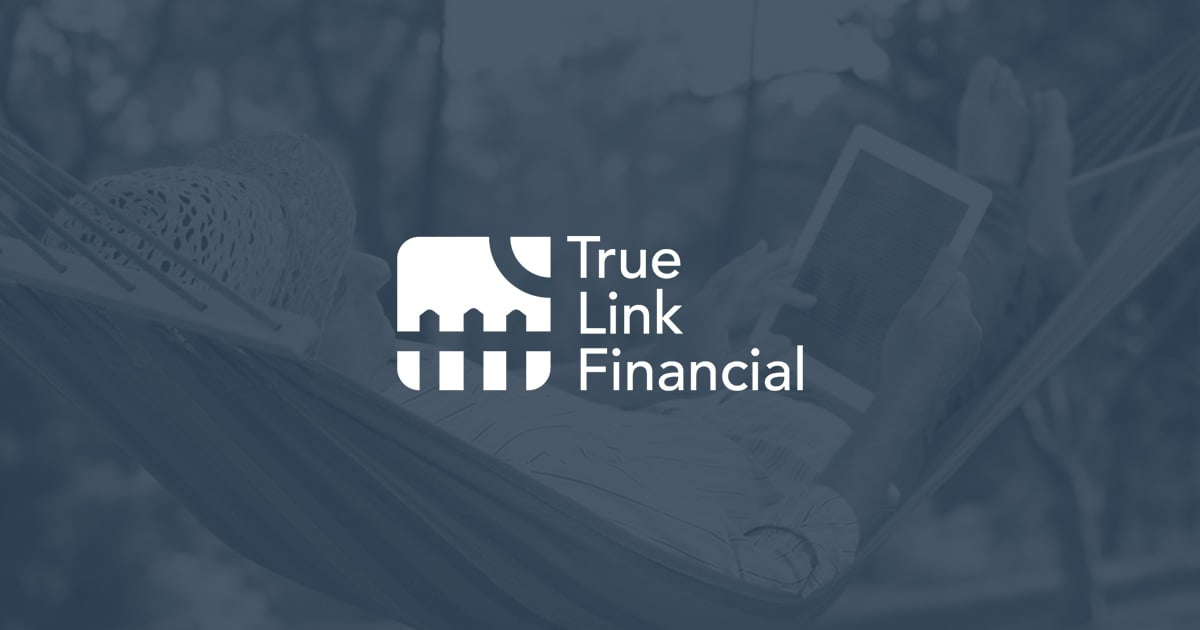 True Link Financial Advisors For Retirees