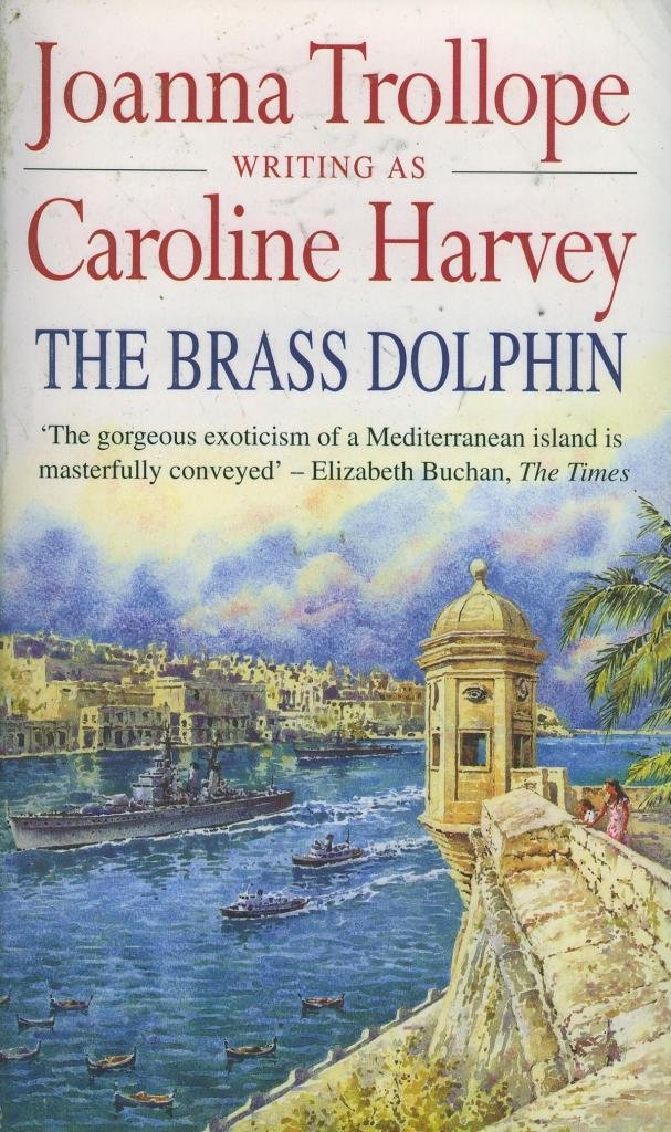 The Brass Dolphin - Joanno Trollope