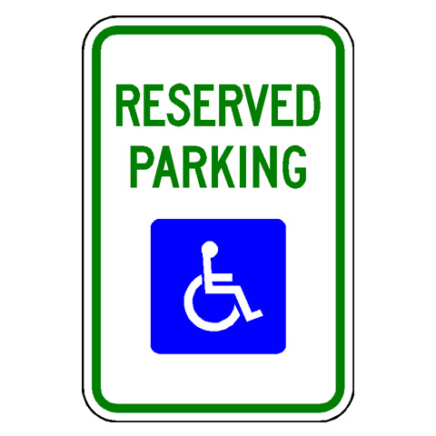Reserved Parking for Persons with Disabilities Sign