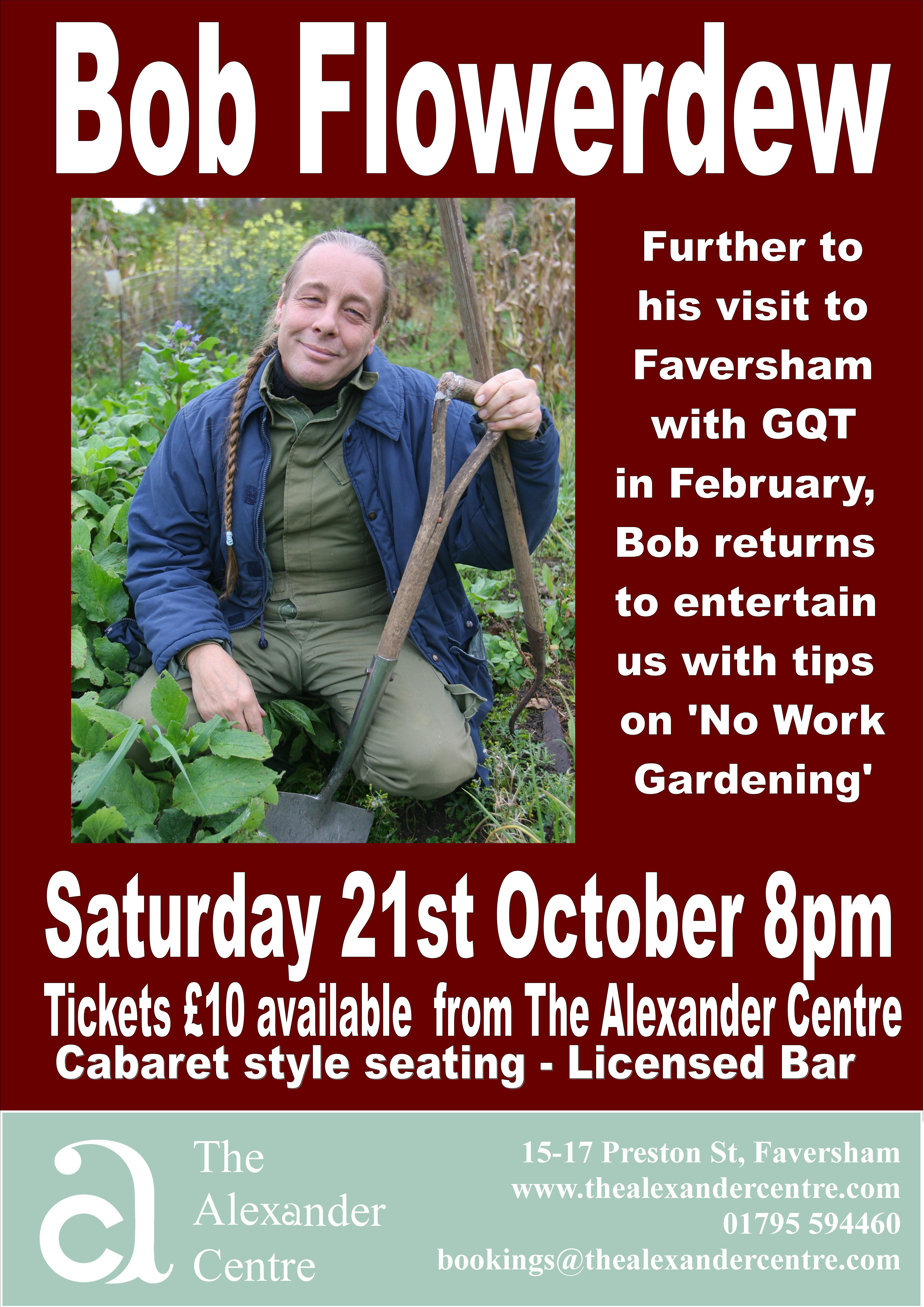 Bob Flowerdew - 'No Work Gardening'